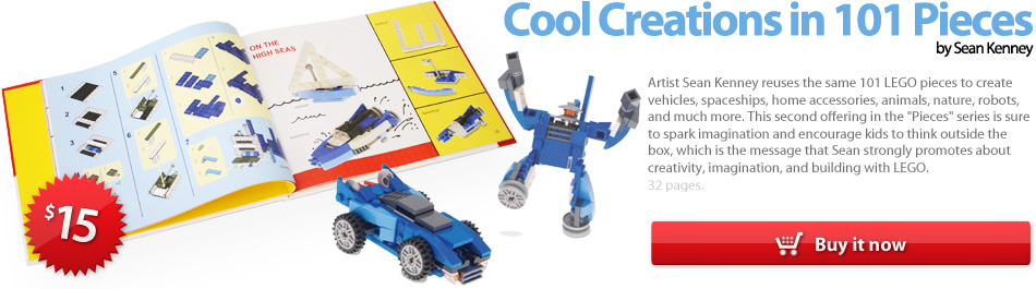 Cool Creations in 101 pieces, the LEGO book by Sean Kenney